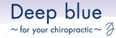 Deep blue ~for your chiropractic~